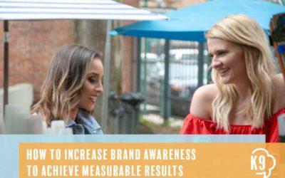 4 Methods of Increasing Brand Awareness