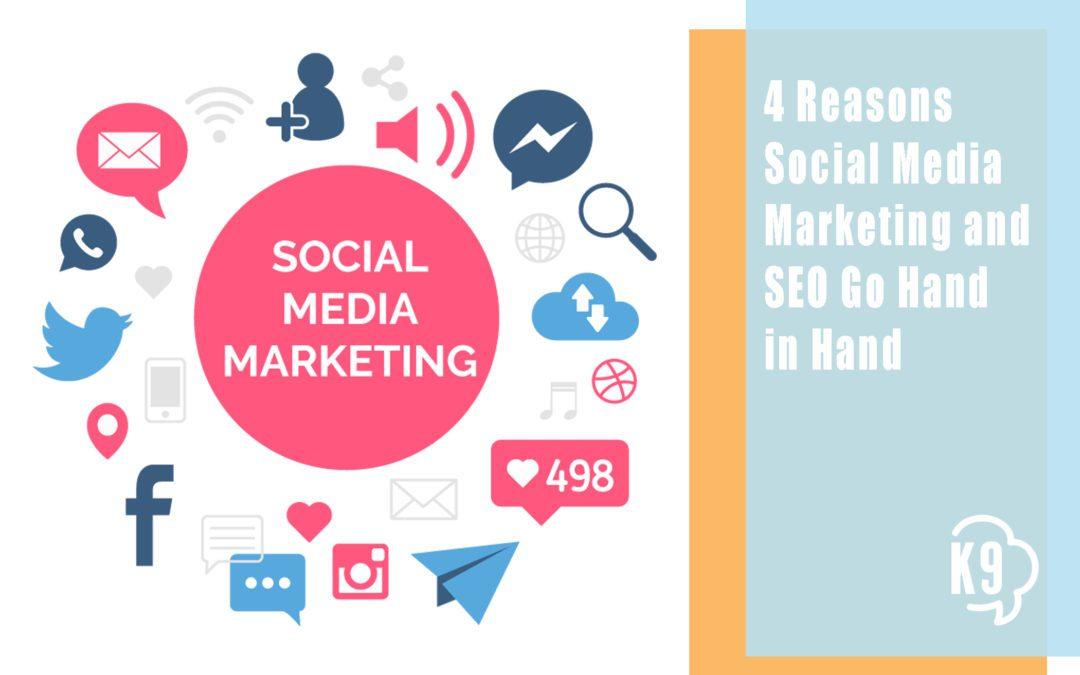 4 Reasons Social Media Marketing and SEO Go Hand in Hand